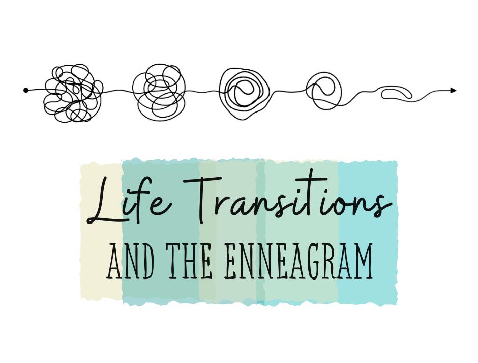web__Life_Transitions_Enneagram copy
